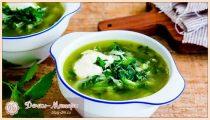 Суп из крапивы: 4 рецепта вкусного супа